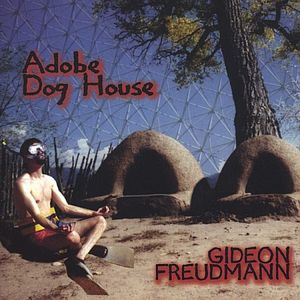 Gideon Freudmann - Adobe Dog House