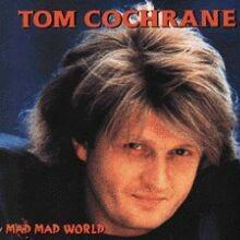 Tom Cochrane: Mad Mad World original cover art